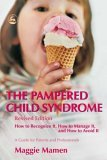 pampered child syndrome - the child